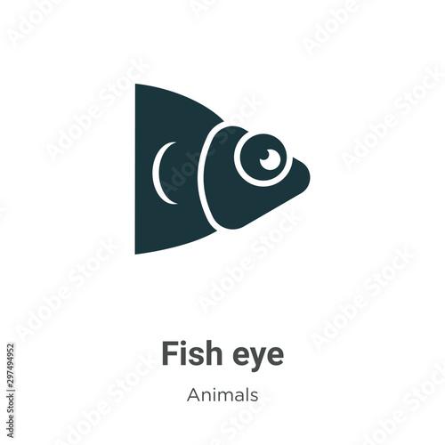 Fotografie, Obraz  Fish eye vector icon on white background