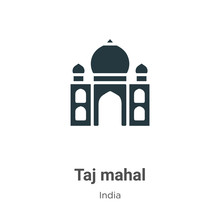 Taj Mahal Vector Icon On White Background. Flat Vector Taj Mahal Icon Symbol Sign From Modern India Collection For Mobile Concept And Web Apps Design.