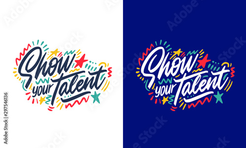 Photo Show your talent sign