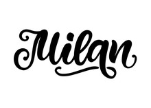 Milan City Hand Written Brush Lettering, Isolated On White Background