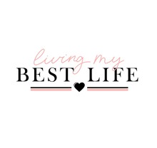 Living My Best Life Inspirational Lettering Card Vector Illustration. Handwritten Postcard With Motivational Quote In Pink And Black Color With Heart Symbol. Isolated On White