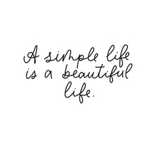 A Simple Life Is A Beautiful Life Inspirational Lettering Card Vector Illustration. Poster With Motivational Ink Phrase On White Background. Postcard With Handwritten Quote