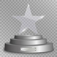 Glass, Award On A Pedestal, Vector Illustration. Podium, Pedestal Or Platform With A Glass Award On A Transparent Background.