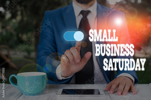 Fotografie, Obraz  Conceptual hand writing showing Small Business Saturday
