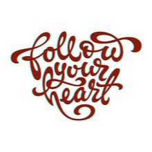 Quotation Of The Follow Your H...
