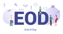 Eod End Of The Day Concept Wit...