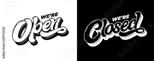 Lettering WE'RE OPEN CLOSED for the design of a sign on the door of a shop, cafe, bar or restaurant Canvas Print