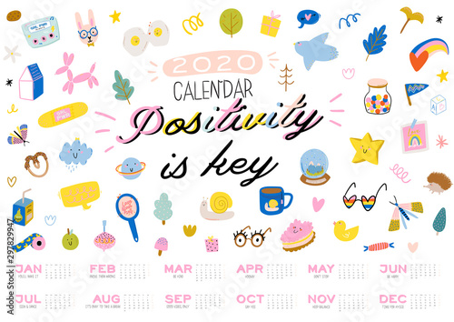 Wall Murals Positive Typography Happy Birthday wall calendar. 2020 Yearly Planner have all Months. Good Organizer and Schedule. Cute kids doodle illustration, Lettering with motivational and inspiration quotes. Vector background