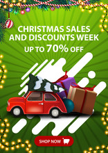 Christmas Sales And Discount Week, Up To 70% Off, Vertical Green Discount Banner With Button, Abstract Shapes And Red Vintage Car Carrying Christmas Tree