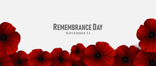 November 11, Remembrance Day, A Poppy Flower Design Billboard, Poster, Social Media Template Vector Illustration