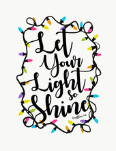 Let Your Light So Shine Before...