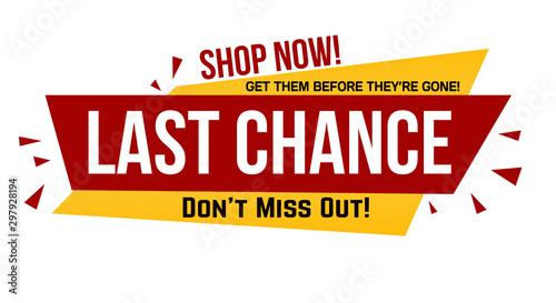 Last chance banner design Poster Mural XXL