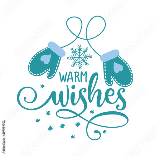 Warm wishes - Winter romantic lettering with gloves Tableau sur Toile
