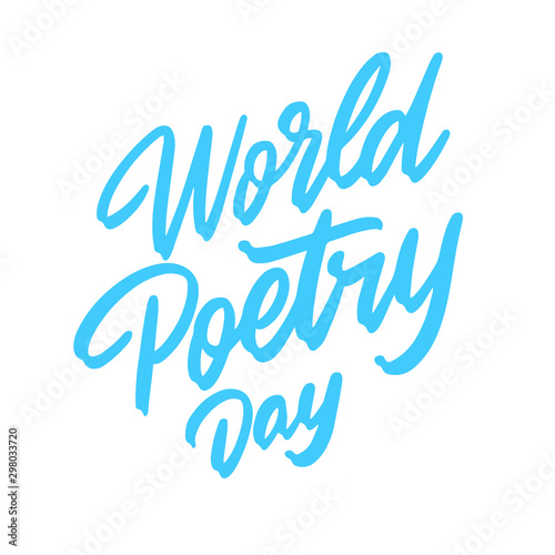 World poetry day. Perfect design for greeting cards, posters, T-shirts, banners, print invitations. Vector illustration. Wall mural