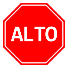 Mexican Stop Sign ALTO Traffic Warning Symbol Vector
