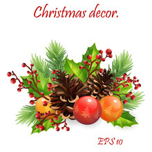 Christmas Decor/bouquet With Pine Cones And Red Berries.  Floral Illustration For Design, Print, Background. EPS10
