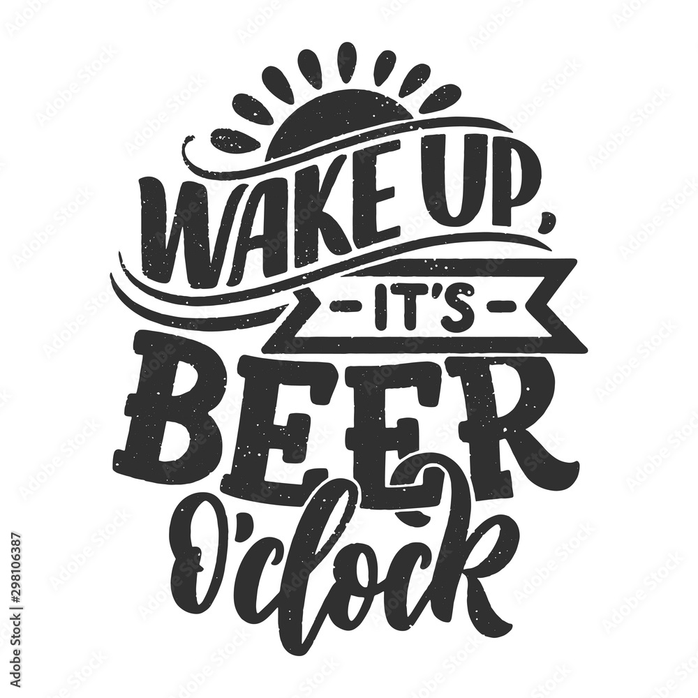 Photo  Lettering poster with quote about beer in vintage style