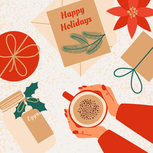 Christmas And New Year Cozy Composition With Human Hands Hold Mug With Eggnog Surrounded By Gifts, Greeting Cards With Wishes Happy Holidays, Bottle With Eggnog. Vector Illustration Top View