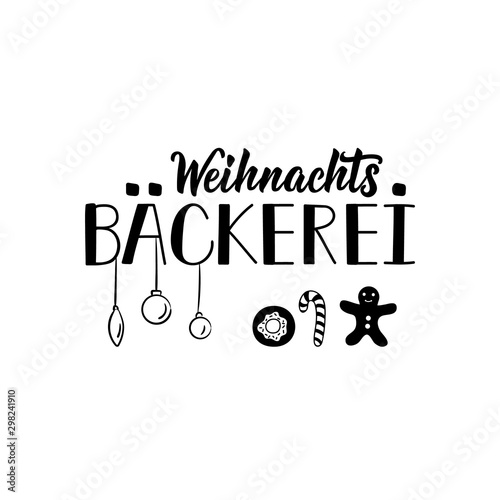 German text: Christmas baking. Lettering. Banner. calligraphy vector illustration.