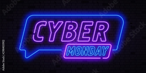 Fotomural  Cyber Monday concept banner in fashionable neon style, luminous signboard, nightly advertising advertisement of sales rebates of cyber Monday