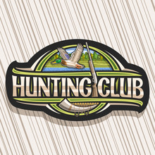 Vector Logo For Hunting Club, ...