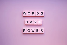 Words Have Power, On A Pink Background