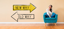 Old Way Or New Way With Woman ...