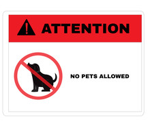 Animal Prevention Signs, Attention Board With Message NO PETS ALLOWED Watch For Moving Equipment. Beware And Careful Sign, Warning Symbol, Vector Illustration.