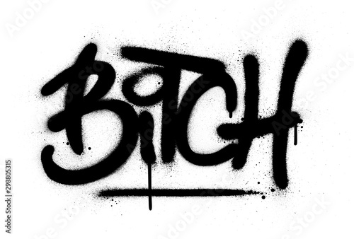graffiti bitch word sprayed in black over white Wallpaper Mural