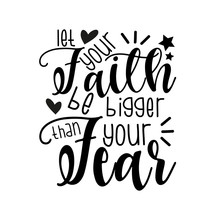 Let Your Faith Be Bigger Than ...