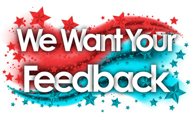 We Want Your Feedback in stars colored background