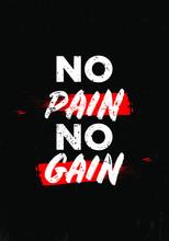 No Pain No Gain Motivational Quotes Tshirt Vector Design