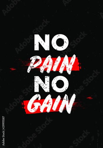no pain no gain motivational quotes tshirt vector design Fototapeta