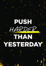 Push Harder Motivational Quotes Tshirt Vector Design