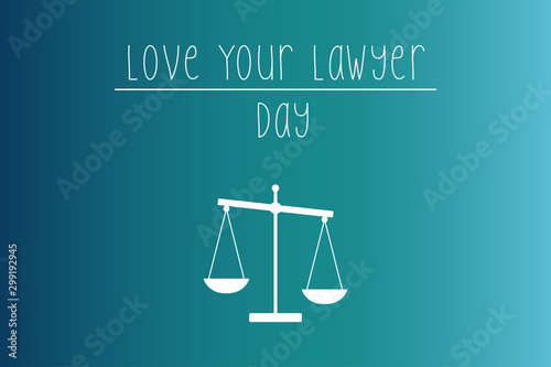 Fotografie, Obraz Vector Illustration for Happy National Love Your Lawyer Day, Celebrated on Every First Friday in November