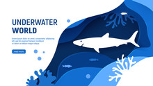 Underwater World Page Template. Paper Art Underwater World Concept With Shark Silhouette. Paper Cut Sea Background With Shark, Waves, Fish And Coral Reefs. Craft Vector Illustration