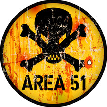 Area 51 Sign. Grungy Warning S...