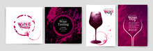 Collection Of Templates With Wine Designs.Wine Glass Illustration. Background Texture And Stains Of Red Wine.