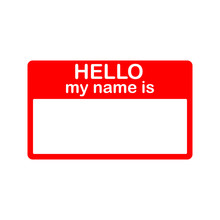 Badge Or Register Card Hello My Name Is In Flat Style Isolated On White Background.