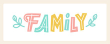 Cute Hand Drawn Lettering Family Isolated On White