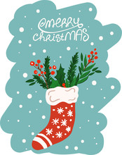 Christmas Sock With A Winter Bouquet Inside. Hand Drawn Style. Vector Illustration. Merry Christmas. Happy New Year.