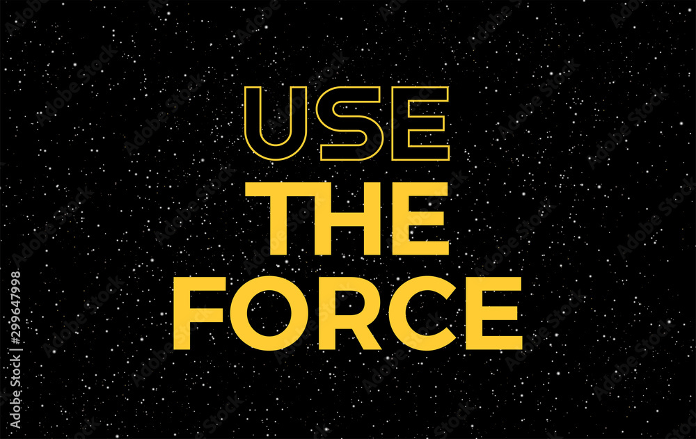 Photo  Use the force yellow text on starry night sky background - vector stars space ba