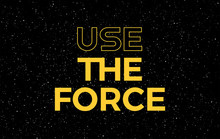 Use The Force Yellow Text On Starry Night Sky Background - Vector Stars Space Background