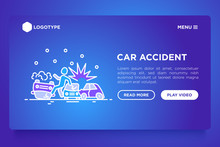 Car Accident Concept: Crashed Cars And Inverted Car Thin Line Icons. Web Page Template For Car Insurance. Modern Vector Illustration With Copy Space.
