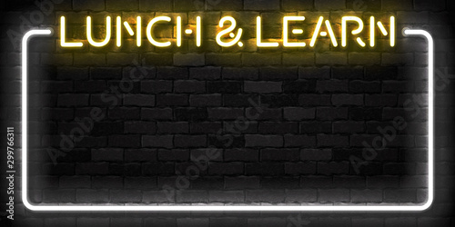 Vector realistic isolated neon sign of Lunch and Learn frame logo for template decoration and covering on the wall background Wallpaper Mural