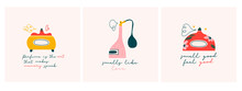 Set Of Three Perfume Cards With Text. Fashion Quotes. Hand Drawn Vector Perfume Product. Glass Bottle Or Flask, Spray Toilet Water. Colored Trendy Illustration. Flat Design. Every Card Is Isolated