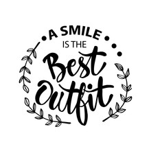A Smile Is The Best Outfit. In...