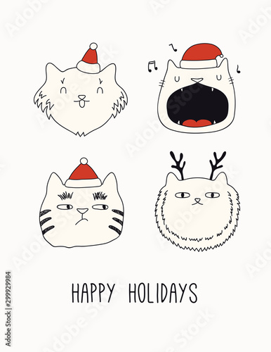 Papiers peints Des Illustrations Hand drawn card, banner with cute cats faces in Santa Claus hats, text Happy holidays. Vector illustration. Line drawing. Isolated objects on white. Design concept for Christmas print, invite.
