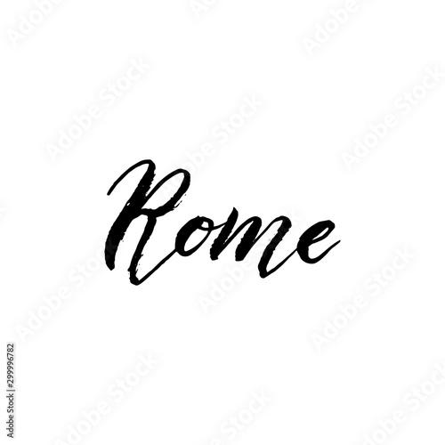 Fototapety, obrazy: Rome city logo text. Trendy lettering typography font. Brush calligraphy design. Print for postcard, sticker, t-shirt, travel website. Vector eps 10.