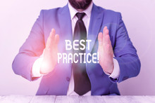Word Writing Text Best Practice. Business Photo Showcasing Commercial Procedures Accepted Prescribed Being Correct Man Holds Empty Paper With Copy Space In Front Of Him Space